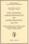 The General Correspondence of James Boswell, 1766-1769: Volume 1: 1766-1767 - James Boswell, Richard C. Cole, Peter S. Baker, James J. Caudle, Rachel McClellan