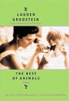 The Best of Animals - Lauren Grodstein