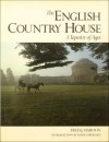 The English Country House: A Tapestry of Ages - Fred J. Maroon, Mark Girouard