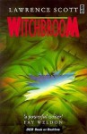 Witchbroom - Lawrence Scott