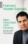 Mein Abschied vom Himmel: Aus dem Leben eines Muslims in Deutschland - Hamed Abdel-Samad