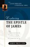 Exploring the Epistle of James (John Phillips Commentary Series) - John Phillips