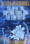 Alfred Hitchcock's Tales of the Supernatural and the Fantastic - Cathleen Jordan