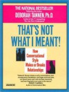 That's Not What I Meant (Audio) - Deborah Tannen