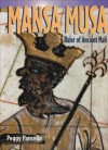 Mansa Musa: Ruler of Ancient Mali (Historical Biographies) - Peggy Pancella