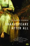 Shakespeare After All - Marjorie Garber