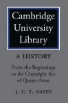 Cambridge University Library 2 Part Set: A History - David McKitterick