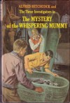 The Mystery of the Whispering Mummy - Alfred Hitchcock