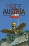 Inside Austria: New Challenges, Old Demons (Columbia/Hurst) - Paul Lendvai