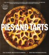 Pies and Tarts: The Definitive Guide to Classic and Contemporary Favorites from the World's Premier Culinary College - Culinary Institute of America