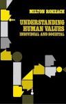 Understanding Human Values - Milton Rokeach