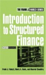 Introduction to Structured Finance (Frank J. Fabozzi Series) - Henry A. Davis, Frank J. Fabozzi, Moorad Choudhry