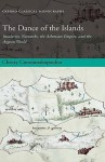 The Dance of the Islands: Insularity, Networks, the Athenian Empire, and the Aegean World - Christy Constantakopoulou