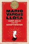 Aunt Julia and the Scriptwriter: A Novel - Helen R. Lane, Mario Vargas Llosa