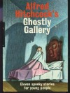 Alfred Hitchcock's Ghostly Gallery - Robert Louis Stevenson, Alfred Hitchcock, Fred Banbery, Walter Brooks