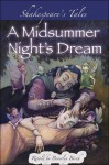 Shakespeare's Tales: A Midsummer Night's Dream - Beverley Birch, Ted Dewan, William Shakespeare