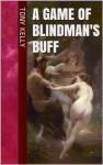 A Game of Blindman's Buff (Orient Adventures) - Tony Kelly