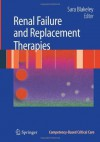 Renal Failure and Replacement Therapies (Competency-Based Critical Care) - Sara Blakeley