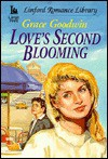 Love's Second Blooming - Grace Goodwin