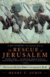 The Rescue of Jerusalem: The Alliance Between Hebrews and Africans in 701 B.C. - Henry Trocme Aubin