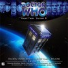Doctor Who: Short Trips - Volume 4 - Richard Dinnick, Foster Marks, William Russell, David Troughton, Katy Manning, Louise Jameson, Peter Davison, Colin Baker, Sophie Aldred, India Fisher, Vin Marsden Hendrick, John Grindrod, Jason Arnopp, Cindy Garland, Charles Williams, Avril Naude, Xanna Eve Chown