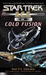 Cold Fusion (Star Trek: Starfleet Corps of Engineers) - Keith R.A. DeCandido