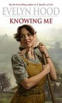Knowing Me - Evelyn Hood