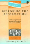 Restoring The Reformation/s.e.h.t. (Studies in Evangelical History and Thought) (Studies in Evangelical History and Thought) (Studies in Evangelical History and Thought) - Stewart, Kenneth J.