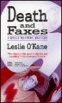Death and Faxes - Leslie O'Kane