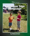 American Sign Language - Deborah Kent