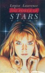 The Power Of The Stars - Louise Lawrence