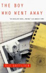 The Boy Who Went Away - Eli Gottlieb, Eli Gottieb