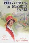 Betty Gordon at Bramble Farm; or, The Mystery of a Nobody - Alice B. Emerson