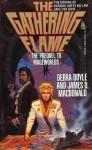 Gathering Flame - Debra Doyle, James D. Macdonald
