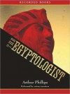 The Egyptologist (MP3 Book) - Arthur Phillips