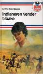 Indianeren vender tilbake - Lynne Reid Banks, Jan Omdahl