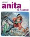 Anita no Hospital - Marcel Marlier, Gilbert Delahaye