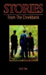Stories from the Creekbank - Curt Iles