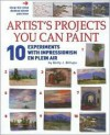 Artist's Projects You Can Paint - 10 Experiments with Impressionism En Plein Air - Betty Billups