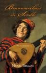Beaumarchais in Seville: An Intermezzo - Hugh Thomas