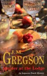 Murder at the Lodge - J.M. Gregson