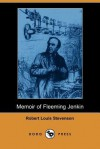 Memoir of Fleeming Jenkin (Dodo Press) - Robert Louis Stevenson