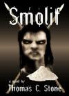 Smolif - Thomas C. Stone