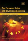 The European Union and Developing Countries: Trade, Aid and Growth in an Integrating World - Yves Bourdet, Joakim Gullstrand