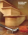 Floors and Stairways (Time Life Home Repair and Improvement) - Time-Life Books