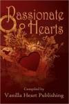 Passionate Hearts Anthology - Vanilla Heart Publishing