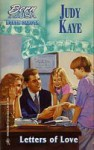 Letters of Love - Judy Kaye, Judy Baer