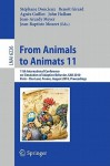 From Animals to Animats 11 - Stephane Doncieux, Jean-Arcady Meyer, John Hallam, Agnès Guillot