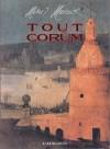 Tout Corum - Michael Moorcock
