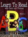Learn to Read with Sami and Thomas: Book 1 - Rebecca, James McDonald